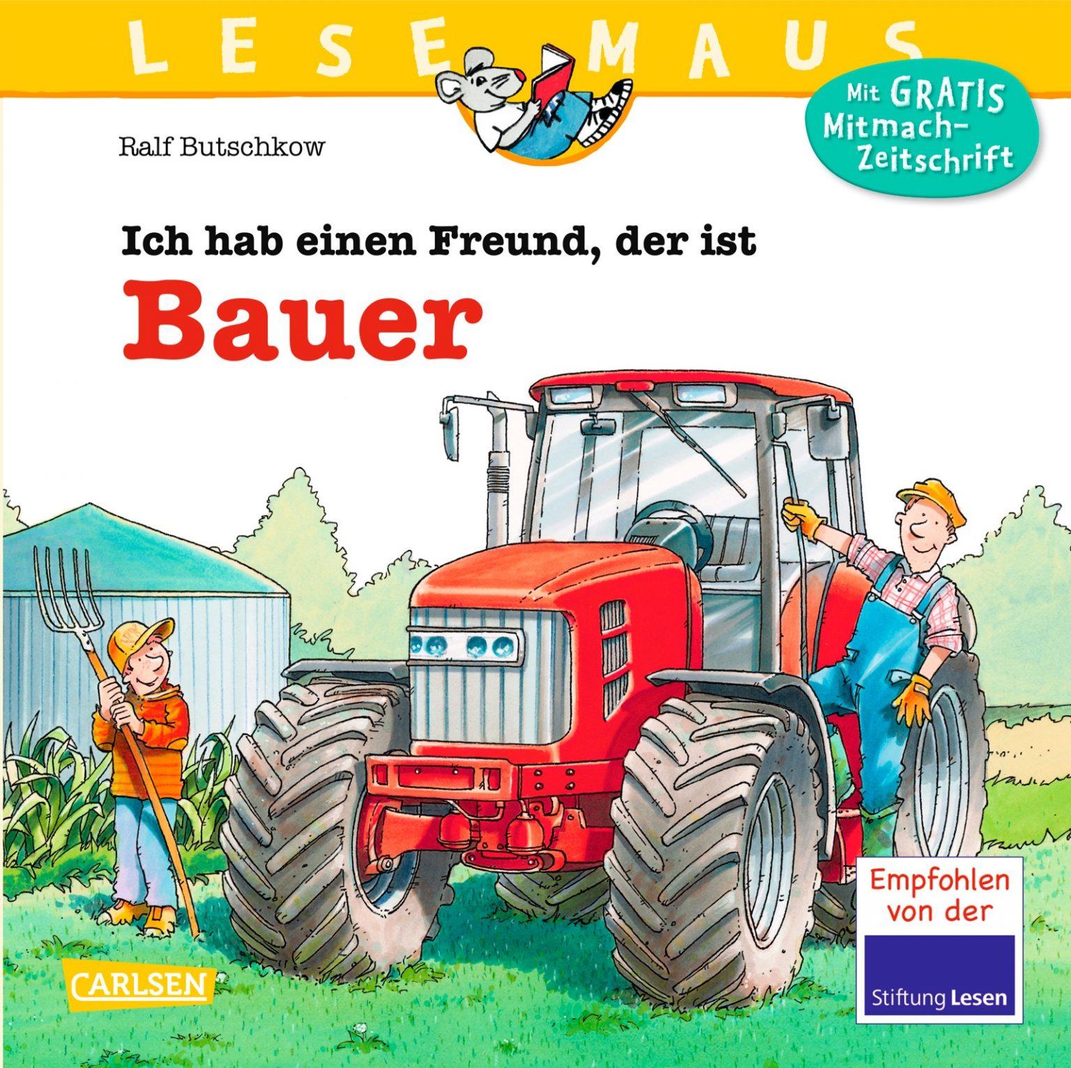 LESEMAUS - Ich habe einen Freund, der ist Bauer | agrarKIDS