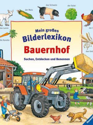 Mein großes Bilderlexikon Bauernhof